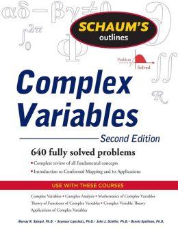 Schaum's Outline of Complex Variables, 2ed