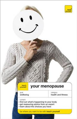 Teach Yourself Your Menopause