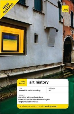 Teach Yourself Art History, New Edition