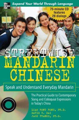 Streetwise Mandarin Chinese with MP3 Disc: Speak and Understand Everyday Mandarin Chinese