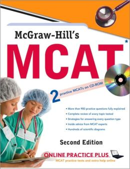McGraw-Hill's MCAT with CD-ROM, Second Edition