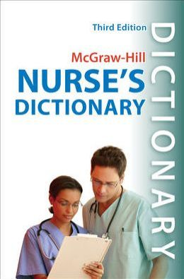 McGraw-Hill's Nurses' Dictionary