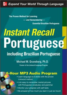 Instant Recall Portuguese, 6-Hour MP3 Audio Program: Including Brazilian Portuguese