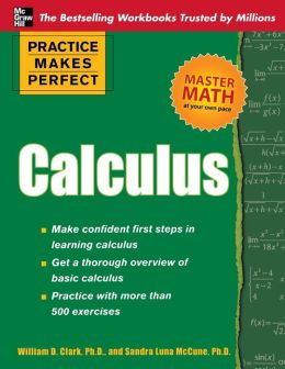 Practice Makes Perfect Calculus