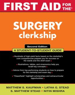 First Aid for the Surgery Clerkship