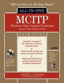 MCITP Windows Vista Support Technician All-in-One Exam Guide (Exam 70-620, 70-622, & 70-623)