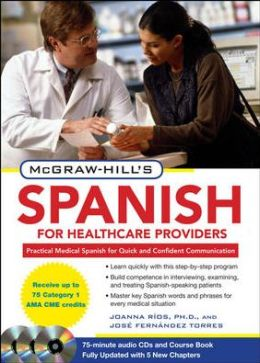 McGraw-Hill's Spanish for Healthcare Providers