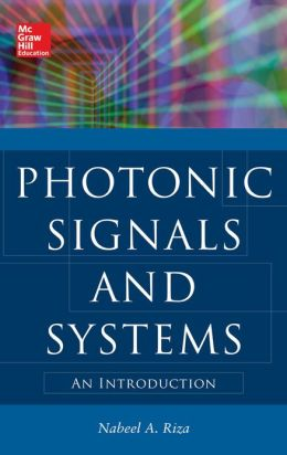 Photonic Signals and Systems: An Introduction