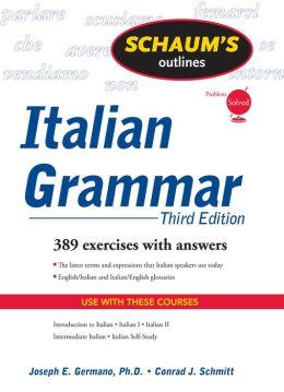 Schaum's Outline of Italian Grammar, Third Edition