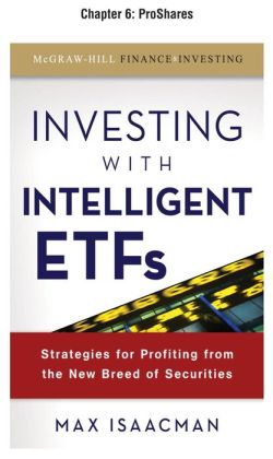 Investing with Intelligent ETFs, Chapter 6 - Proshares