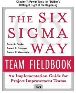 The Six Sigma Way Team Fieldbook, Chapter 7 - Power Tools for