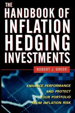 The Handbook Of Inflation Hedging Investments
