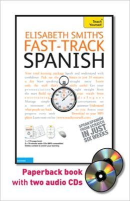 Fast-Track Spanish with Two Audio CDs: A Teach Yourself Guide