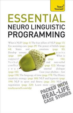 Essential Neuro Linguistic Programming: A Teach Yourself Guide
