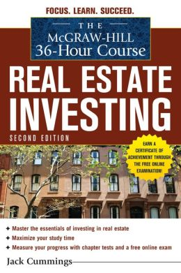 The McGraw-Hill 36-Hour Course: Real Estate Investing, Second Edition