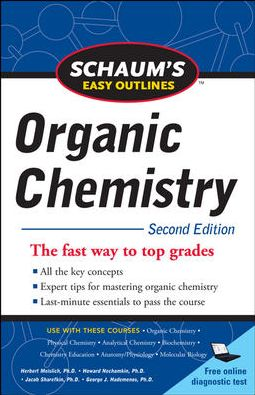 Schaum's Easy Outline of Organic Chemistry