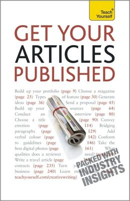 Get Your Articles Published: A Teach Yourself Guide