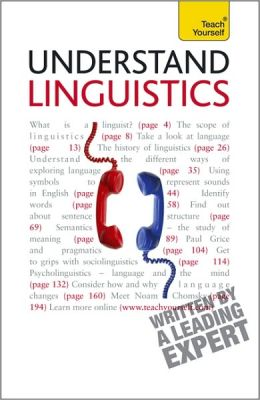 Understand Linguistics: A Teach Yourself Guide