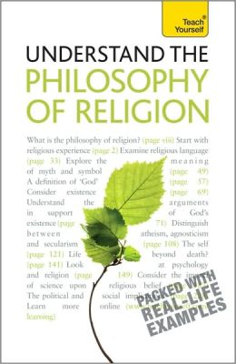 Understand the Philosophy of Religion: A Teach Yourself Guide