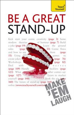 Be a Great Stand-Up: A Teach Yourself Guide