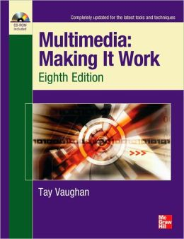 Multimedia - Making It Work