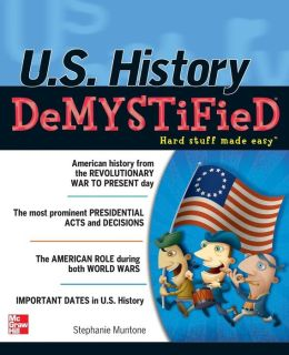 U.S. History DeMYSTiFieD