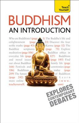 Buddhism--An Introduction: A Teach Yourself Guide
