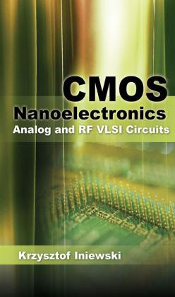 CMOS Nanoelectronics: Analog and RF VLSI Circuits