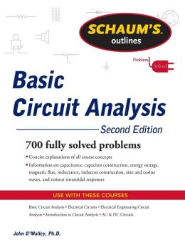 Schaum's Outline of Basic Circuit Analysis