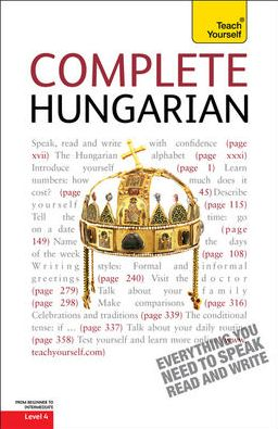 Complete Hungarian: A Teach Yourself Guide