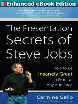 Presentation Secrets of Steve Jobs (ENHANCED EBOOK) (Enhanced Edition)