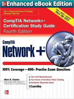 CompTIA Network+ Certification Study Guide (Enhanced Edition)