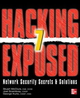Hacking Exposed 7 Network Security Secrets & Solutions: Network Security Secrets and Solutions, Seventh Edition