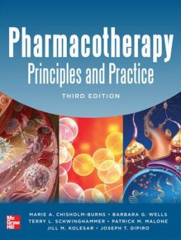 Pharmacotherapy Principles and Practice, Third Edition