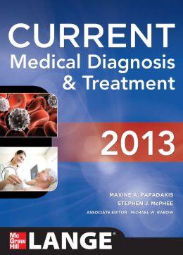 Current Medical Diagnosis and Treatment 2013 (EBOOK)