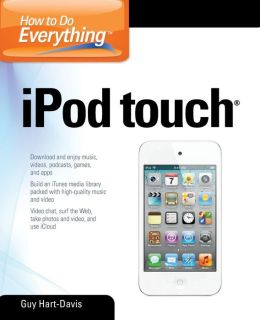 How to Do Everything iPod Touch