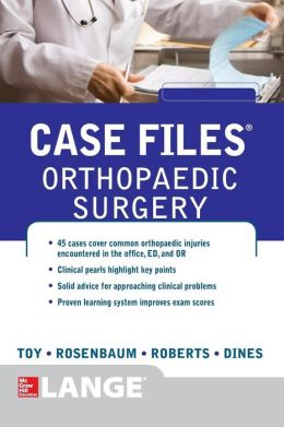 Case Files Orthopaedic Surgery