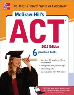 McGraw-Hill's ACT 2013