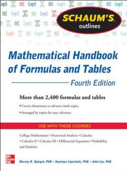 Schaum's Outline of Mathematical Handbook of Formulas and Tables, 4th Edition