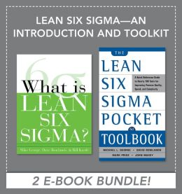 Lean Six Sigma - An Introduction and Toolkit (EBOOK BUNDLE)