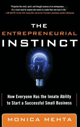 The Entrepreneurial Instinct: How Everyone Has the Innate