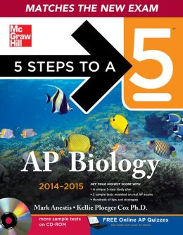 5 Steps to a 5 AP Biology with CD-ROM, 2014-2015 Edition