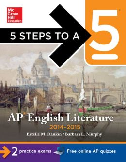 5 Steps to a 5 AP English Literature 2014-2015 (EBOOK)