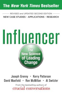 Influencer: The New Science of Leading Change, Second Edition (Paperback): The New Science of Leading Change, Second Edition (EBOOK)