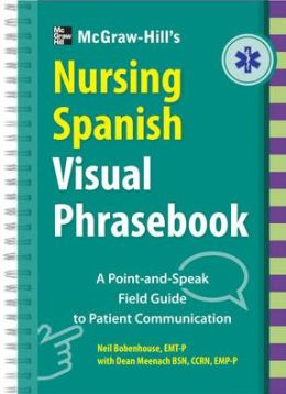 McGraw-Hill Education's Nursing Spanish Visual Phrasebook