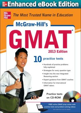 McGraw-Hill's GMAT with Downloadable Tests, 2013 Edition (Enhanced Edition)