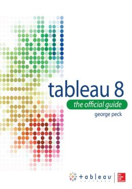 Tableau 8: The Official Guide (Enhanced Edition)