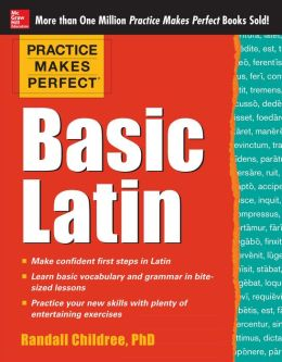 Practice Makes Perfect Basic Latin