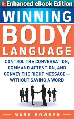 Winning Body Language (Enhanced Edition)