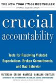 Book Cover Image. Title: Crucial Accountability, 2E:  Tools for Resolving Violated Expectations, Broken Commitments, and Bad Behavior, Author: Kerry Patterson